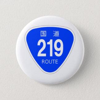 国道219 号線ー国道標識 5.7CM 丸型バッジ