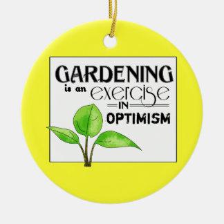 園芸は楽天主義のエクササイズです セラミックオーナメント