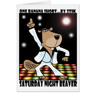 土曜の夜のビーバー グリーティングカード