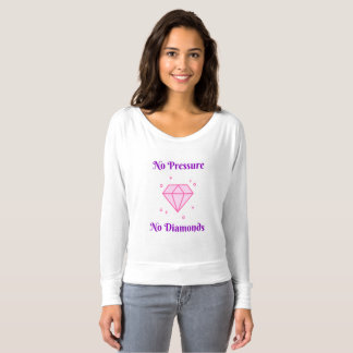 圧力無し、ダイヤモンド無し Tシャツ