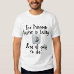 地下牢のマスターが…微笑すると用心して下さい T-シャツ