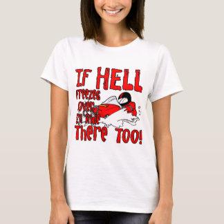 地獄は凍っています Tシャツ