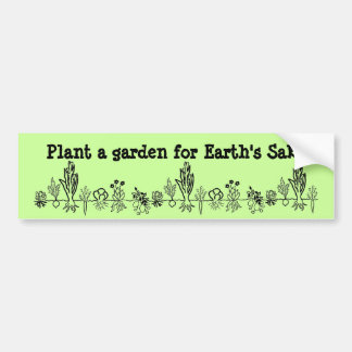 地球の為のバンパーステッカーのための庭を植えて下さい バンパーステッカー