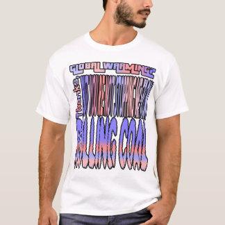 地球温暖化か。 ありがとう、しかしあなたはストップ… Tシャツ