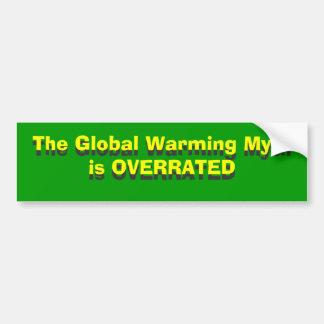 地球温暖化の神話は大げさ、Globa…です バンパーステッカー