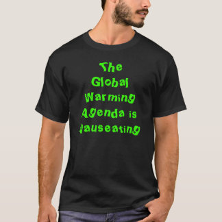 地球温暖化の議題はひどく不快です Tシャツ