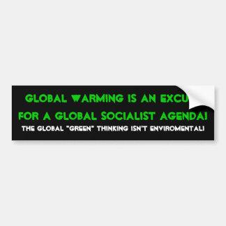 地球温暖化は全体的な会合のための弁解…です バンパーステッカー