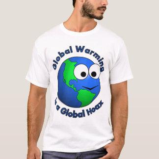 地球温暖化は全体的な悪ふざけです Tシャツ