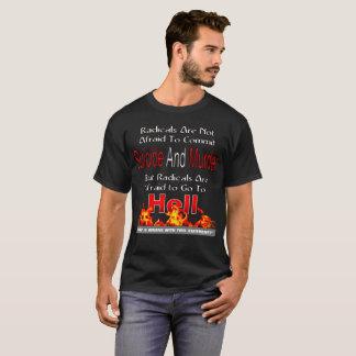 基は行って恐れています地獄 Tシャツ