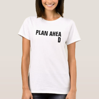 場違いなDの女性の計画前方に Tシャツ