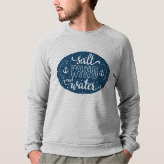 塩、風および水 スウェットシャツ