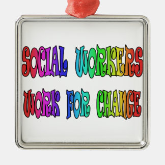 変更のためのソーシャルワーカーの仕事 メタルオーナメント