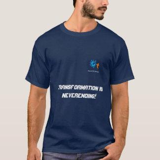 """変更のTシャツ""""Tranformation """"の世界 Tシャツ"""