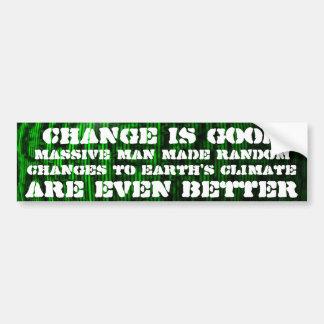 変更はよい、任意気候変動よりよいですです バンパーステッカー