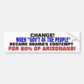 変更= ARIZONANSの60%のためのオバマの軽蔑! バンパーステッカー
