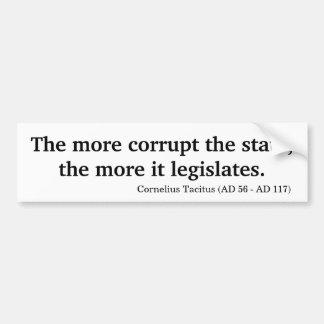 多くは州を買収します、もっと立法化します バンパーステッカー