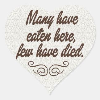 多数は、少数死にました食べました: おもしろい ハートシール