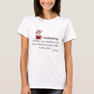 多重タスク処理: コーヒー及び名刺 Tシャツ