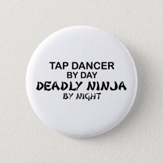 夜までにタップダンサーの致命的な忍者 5.7CM 丸型バッジ
