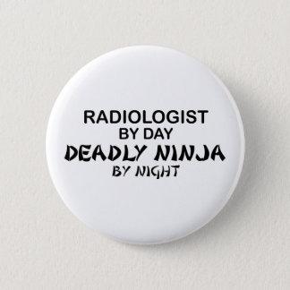夜までに放射線技師の致命的な忍者 5.7CM 丸型バッジ