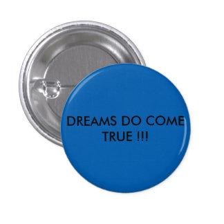 夢の青いバッジはそれの本当を来ます 3.2CM 丸型バッジ