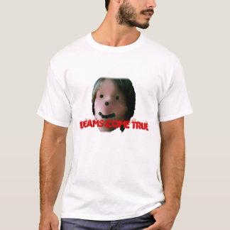 夢は本当を来ます Tシャツ