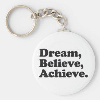 夢は達成します信じます キーホルダー