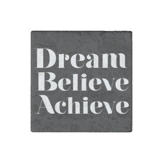 夢は達成します信じます ストーンマグネット