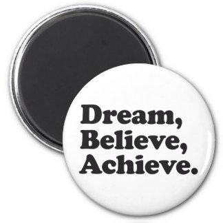 夢は達成します信じます マグネット