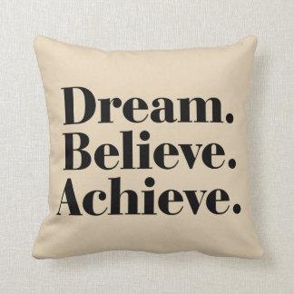 夢。 信じて下さい。 達成して下さい。 生命は綿の枕を引用します クッション