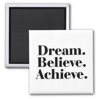 夢。 信じて下さい。 達成して下さい。 生命引用文の正方形の磁石 マグネット