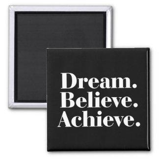 夢。 信じて下さい。 達成して下さい。 色の磁石を引用して下さい マグネット