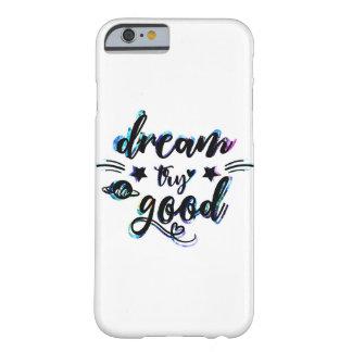 夢。 試み。 よいして下さい BARELY THERE iPhone 6 ケース