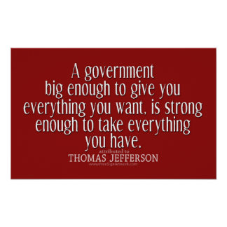 大きい政府のジェファーソンの引用文 ポスター