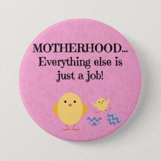 大きい母性愛ピンクw/chickボタンのあたりで3はじりじり動きます 7.6cm 丸型バッジ