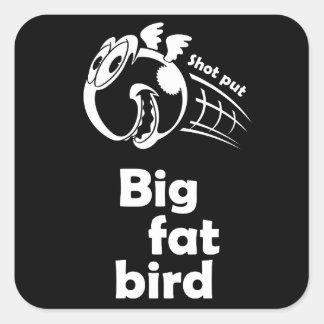 大きい脂肪質の砲丸投げ鳥 スクエアシール