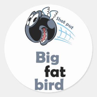 大きい脂肪質の砲丸投げ鳥 ラウンドシール