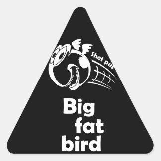 大きい脂肪質の砲丸投げ鳥 三角形シール