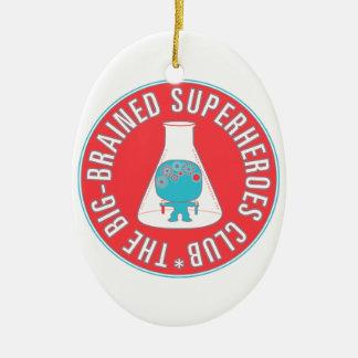 大きい脳のスーパーヒーロークラブボタン セラミックオーナメント