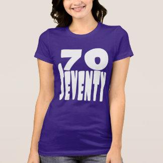 大きくはっきりしたなレタリングの70 70歳 Tシャツ