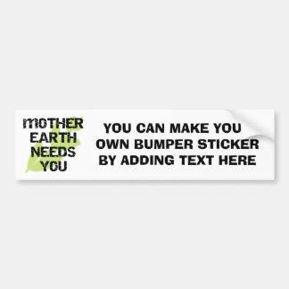 大地の必要性Tシャツおよびギフト バンパーステッカー