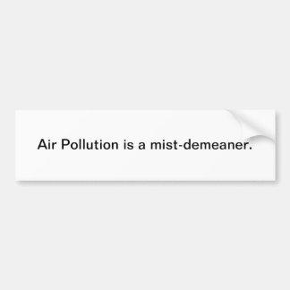 大気汚染 バンパーステッカー
