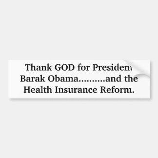 大統領のためにバラクオバマ神を..........…感謝していして下さい バンパーステッカー