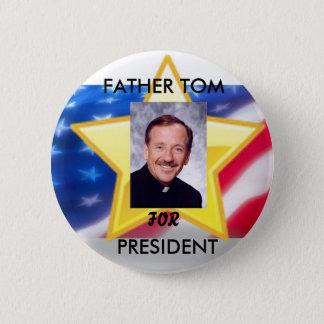 大統領のための父トム 5.7CM 丸型バッジ