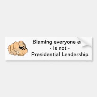 大統領のではないリーダーシップ バンパーステッカー