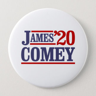 大統領2020年のためのジェームスComey - 10.2cm 丸型バッジ
