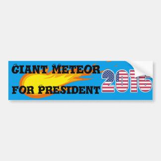 大統領-バンパーステッカーのための巨大な流星 バンパーステッカー
