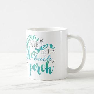 天国は裏口のマグの少しより近いです コーヒーマグカップ