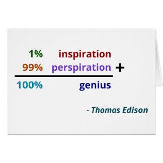天才は1%のインスピレーションおよび99%の汗です カード
