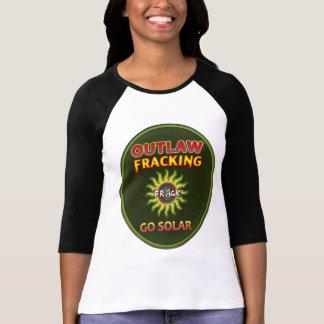 """""""太陽のに-違法のFracking""""のTシャツは行きます Tシャツ"""